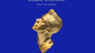 �������, take the crown, �����, robbie williams, ����� �������